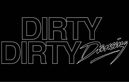 Dirty Dirty Dancing #4